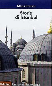 Storia di Istanbul di Klaus Kreiser